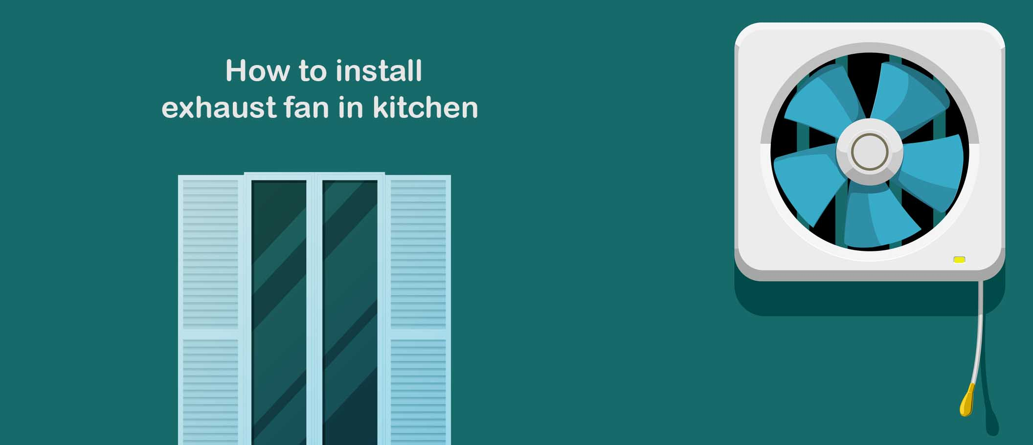 How To Install Exhaust Fan In Kitchen Kitchen Gear Reviews