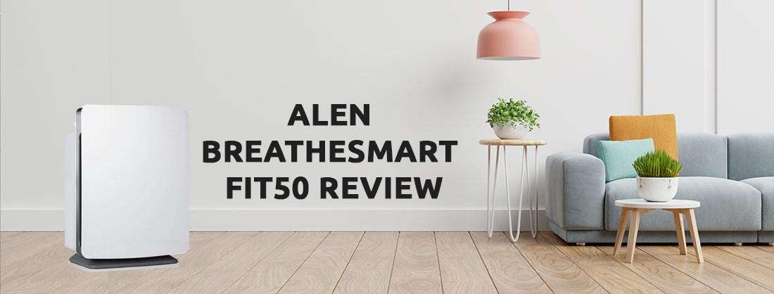 Alen-BreatheSmart-FIT50-Review